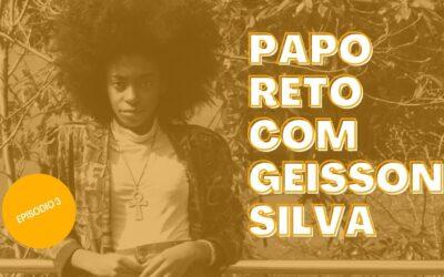 Papo Reto | Geisson Silva e Márcia Silveira