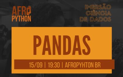 AfroPython Imersão Ciência de Dados | Pandas